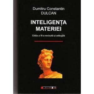 inteligenta materiei -C.Dulcan